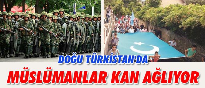Doğu Türkistan'da Müslümanlar kan ağlıyor