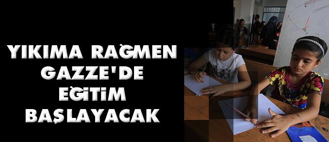 Yıkıma rağmen Gazzede eğitim başlayacak