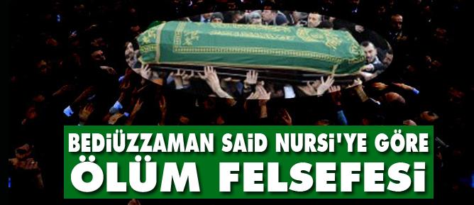 Bediüzzaman Said Nursiye göre ölüm felsefesi