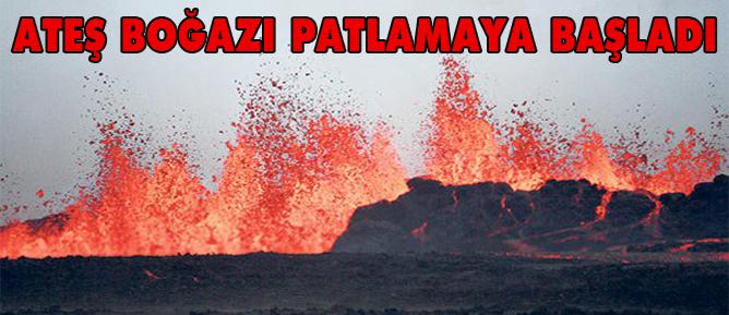 Ateş Boğazı patlamaya başladı