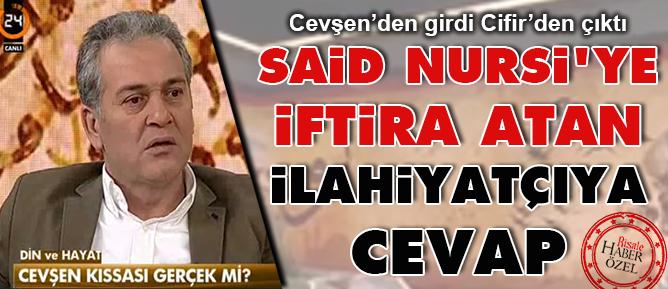 Said Nursi'ye iftira atan ilahiyatçıya cevap