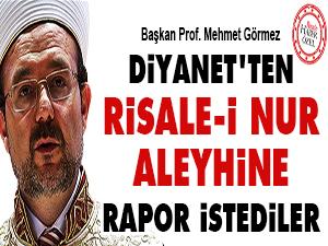 Diyanet'ten Risale-i Nur aleyhine rapor istediler