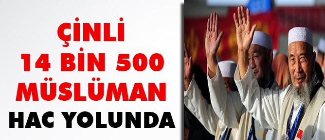 Çinli 14 Bin 500 Müslüman Hac Yolunda