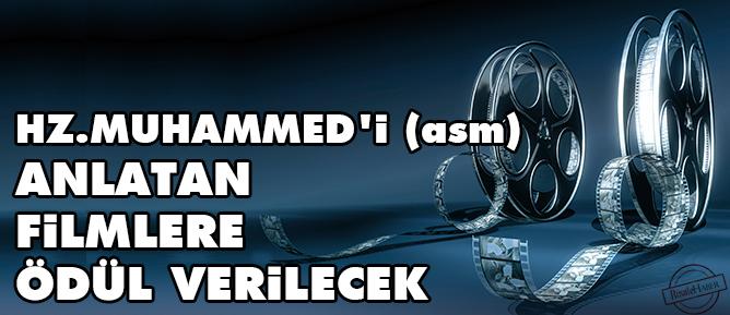 Hz.Muhammedi (asm) anlatan filmlere ödül verilecek