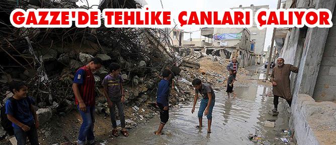 Gazzede tehlike çanları çalıyor