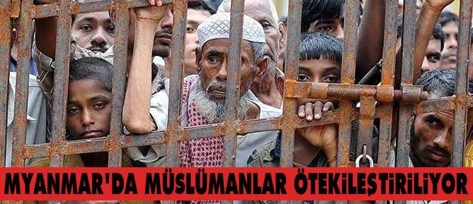 Myanmarda Müslümanlar ötekileştiriliyor