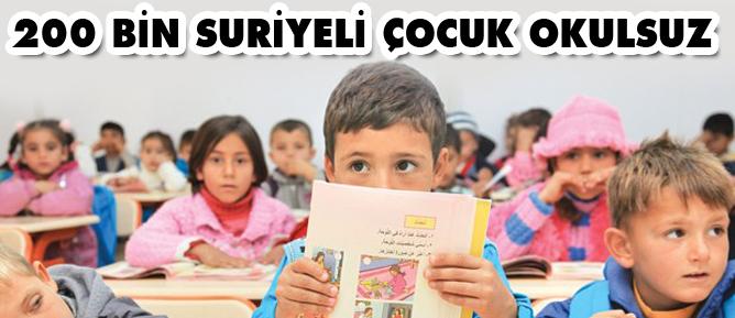 200 bin Suriyeli çocuk okulsuz