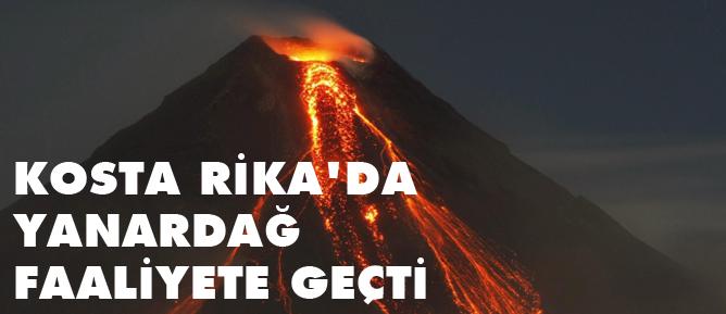 Kosta Rikada da yanardağ faaliyete geçti