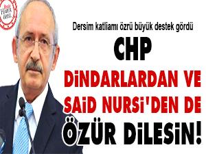 CHP, dindarlardan ve Said Nursi'den de özür dilesin!