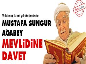 Mustafa Sungur ağabey mevlidine davet