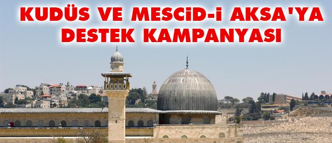 Kudüs ve Mescid-i Aksaya destek kampanyası