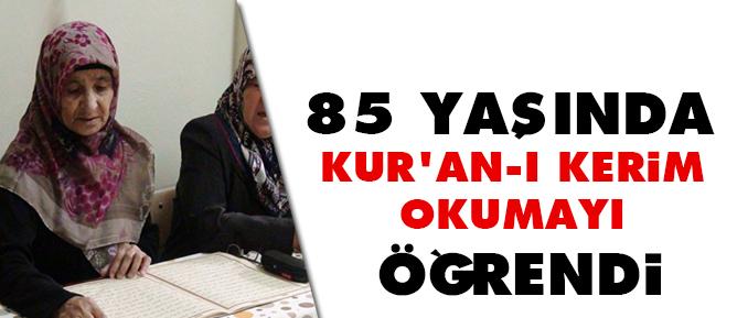 85 Yaşında Kuran-ı Kerim Okumayı Öğrendi