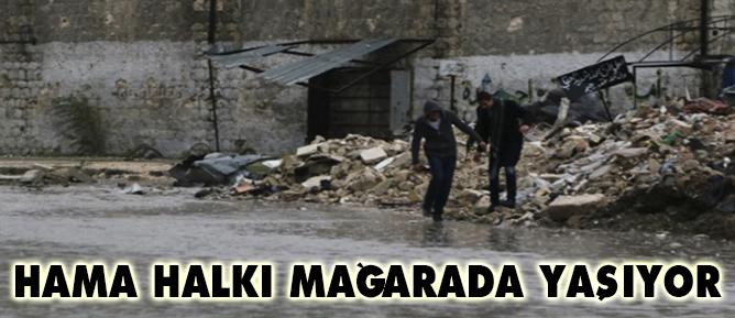 Hama halkı mağarada yaşıyor