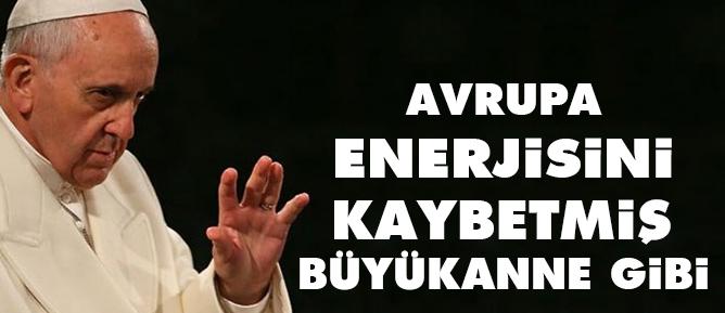 Avrupa enerjisini kaybetmiş bir büyükanne gibi