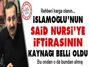 İslamoğlu'nun Said Nursi'ye iftirasının kaynağı belli oldu
