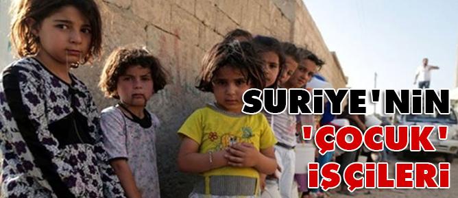 Suriyenin çocuk işçileri