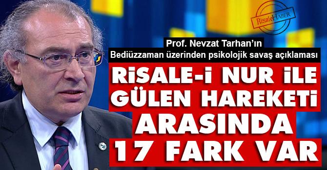 Risale-i Nur ile Gülen hareketi arasında 17 fark var