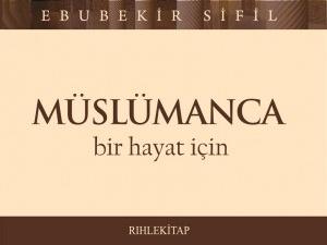 Müslümanca Bir Hayat İçin