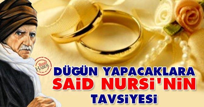 Düğün yapacaklara Said Nursi'nin tavsiyesi