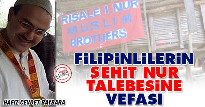 Filipinlilerin şehit Nur talebesine vefası