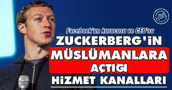 Zuckerberg'in Müslümanlara açtığı hizmet kanalları