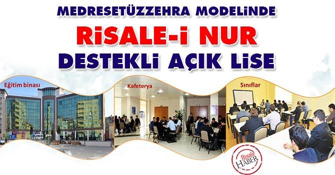 Medresetüzzehra modelinde Risale-i Nur destekli açık lise