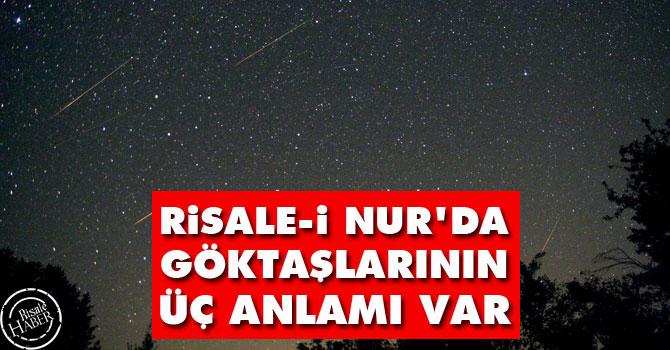 Risale-i Nur'da göktaşlarının üç anlamı var