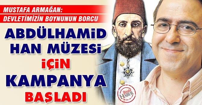 Abdülhamid Han Müzesi için kampanya başladı