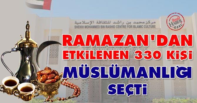 Ramazan'dan etkilenen 330 kişi Müslümanlığı seçti