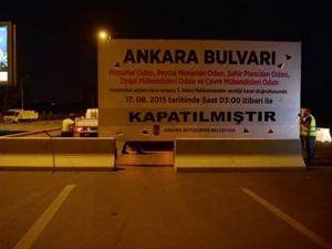 Ankara Bulvarı tamamen kapatıldı