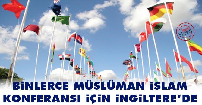 Binlerce Müslüman İslam Konferansı için İngiltere'de