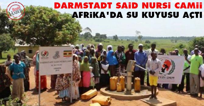 Darmstadt Said Nursi Camii Afrika'da su kuyusu açtı