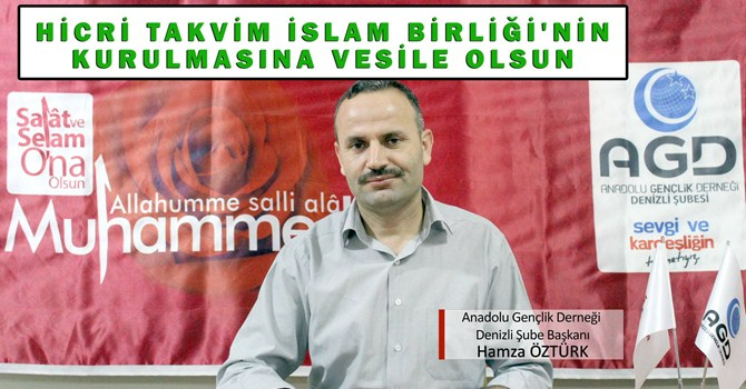 Hicri Takvim İslam Birliği'nin Kurulmasına Vesile Olsun