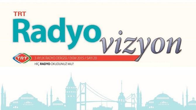 TRT'nin Radyovizyon dergisinin yeni sayısı yayımlandı