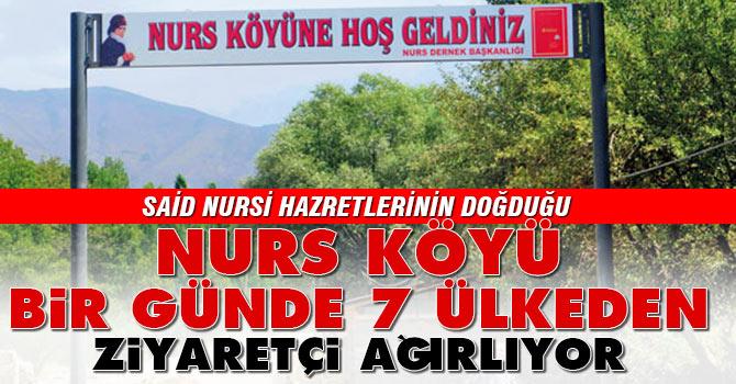 Nurs Köyü bir günde 7 ülkeden ziyaretçi ağırlıyor