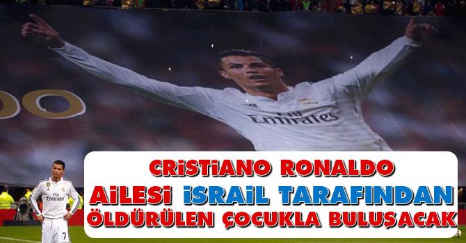 Ronaldo, ailesi İsrail tarafından öldürülen çocukla buluşacak