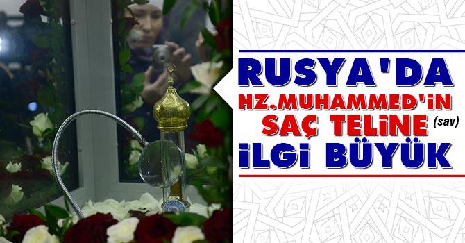 Rusya'da Hazreti Muhammed'in (asm) saç teline ilgi büyük