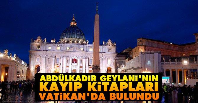 Abdülkadiri Geylani'nin kayıp kitapları Vatikan'da bulundu