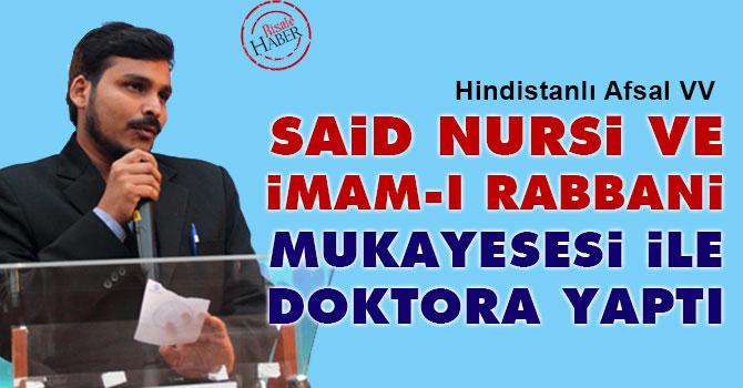 Said Nursi ve İmam-ı Rabbani mukayesesi ile doktora yaptı