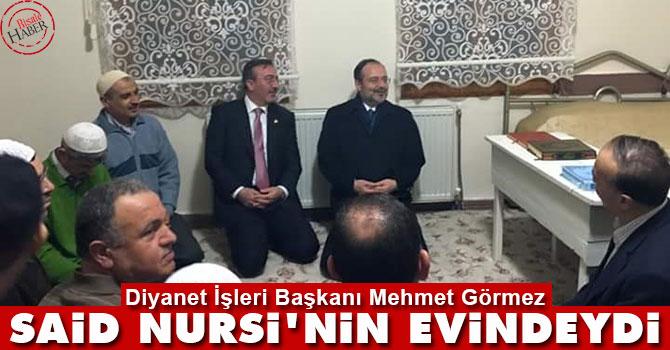 Diyanet İşleri Başkanı, Said Nursi'nin evindeydi