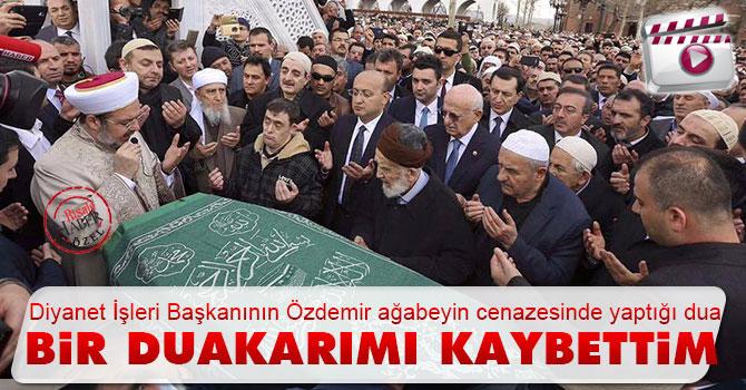 Mehmet Görmez'in Said Özdemir Ağabey konuşması ve duası