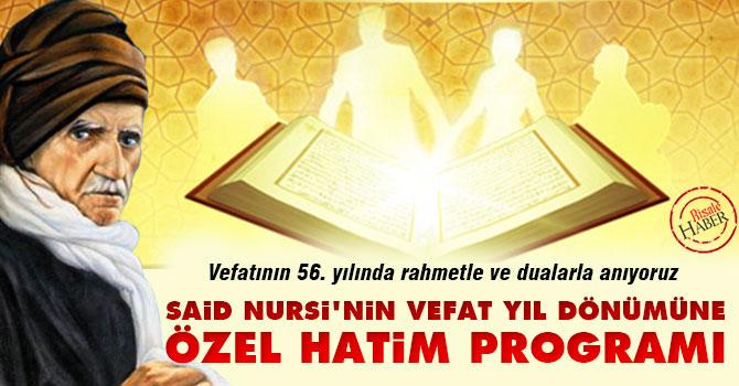 Said Nursi'nin vefat yıl dönümüne özel hatim programı