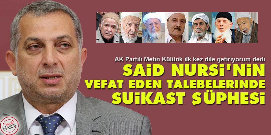 Said Nursi'nin vefat eden talebelerinde suikast şüphesi!