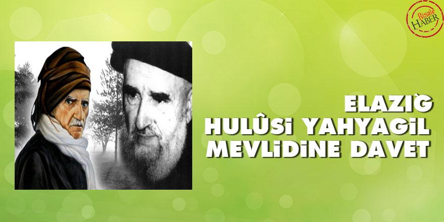 Elazığ Hulûsi Yahyagil Mevlidine davet