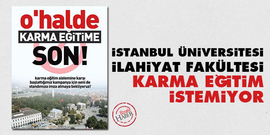 İstanbul Üniversitesi İlahiyat Fakültesi karma eğitim istemiyor