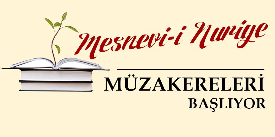 Mesnevi-i Nuriye müzakereleri başlıyor