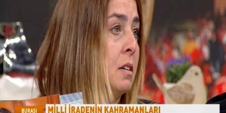 15 Temmuz'da oğlunu şehit veren anne herkesi ağlattı