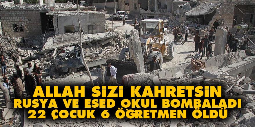 Allah sizi kahretsin: Rusya ve Esed okul bombaladı 22 çocuk 6 öğretmen öldü