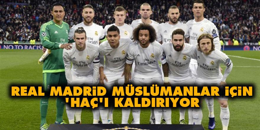 Real Madrid Müslümanlar için 'haç'ı kaldırıyor