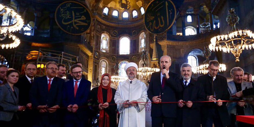 'Ulu İslam mabedi Ayasofya' diyerek açılış yaptılar